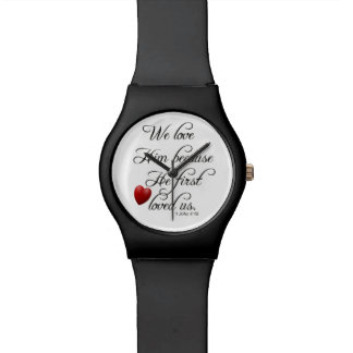 Bible Verse I John 4 19 We Love Him Wrist Watch