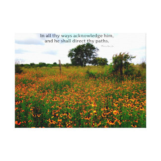 BIBLE VERSE In all thy ways acknowledge him Stretched Canvas Print
