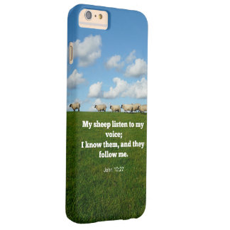 Bible verse, John 10:27, My sheep... Barely There iPhone 6 Plus Case