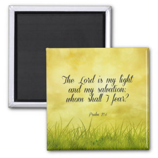 Bible verse, Psalm 27:1 Magnet