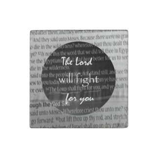 Bible Verse Scripture; The Lord will fight for you Stone Magnets