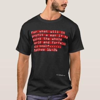 Bible Verse T-Shirt - Matthew 16:26