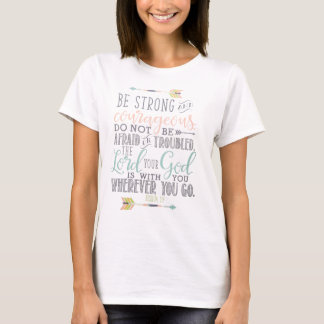 Bible Verse T-Shirt Quote - JOSHUA 1:9