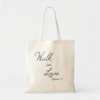 Bible Verse Walk in Love Tote Bag