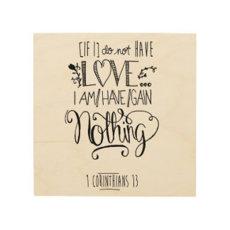 Bible Verse Wood Canvas - 1 Corinthians 13