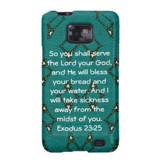 Bible Verses Healing Scripture Quote Exodus 23:25 Galaxy SII Case