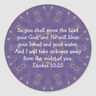 Bible Verses Healing Scripture Quote Exodus 23:25 Round Sticker