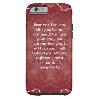 Bible Verses Inspirational Quote Isaiah 41:10 Tough iPhone 6 Case