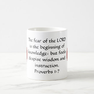 Bible Verses Wisdom Quote Saying Proverbs 1:7 Coffee Mug