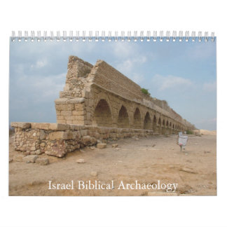 Biblical Archaeology Sites in Israel Today Wall Calendar