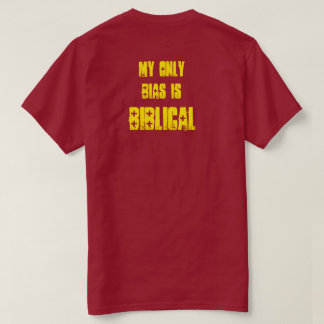 "Biblical Signs ""My ONLY Bias"" Tee"