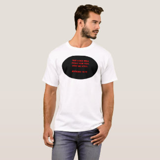 Biblical verse Exodus 14:14 T-Shirt