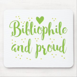 bibliophile and proud mouse pad
