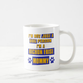 Bichon Frise Mommy Coffee Mug