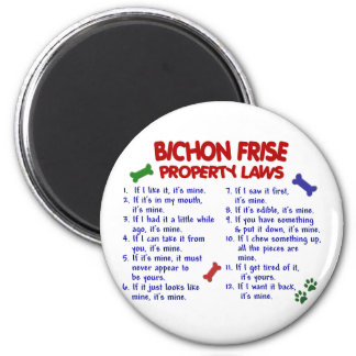 BICHON FRISE Property Laws 2 2 Inch Round Magnet