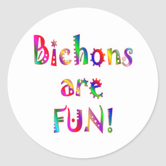 Bichons are Fun Round Sticker