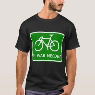 Bicycle No War Needed Products T-Shirt