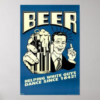 Bière - les types blancs de aide dansent depuis 18 poster