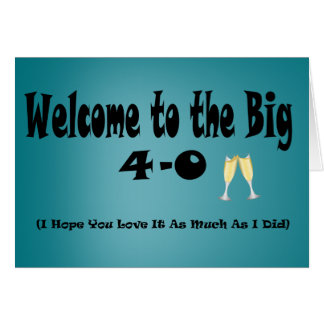 Big 4-0 40th Birthday Card