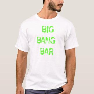 BIG BANG BAR T-Shirt