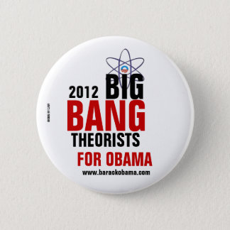 Big Bang Theorists for Obama 2 Inch Round Button