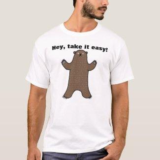 Big Bear Hey Take It Easy Funny Graphic T-Shirt
