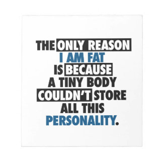 Big Body Awesome Personality Notepad