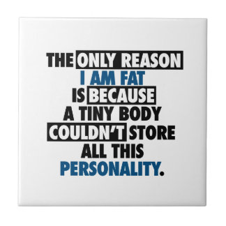 Big Body Awesome Personality Tile