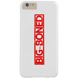 Big Boned Stamp Barely There iPhone 6 Plus Case