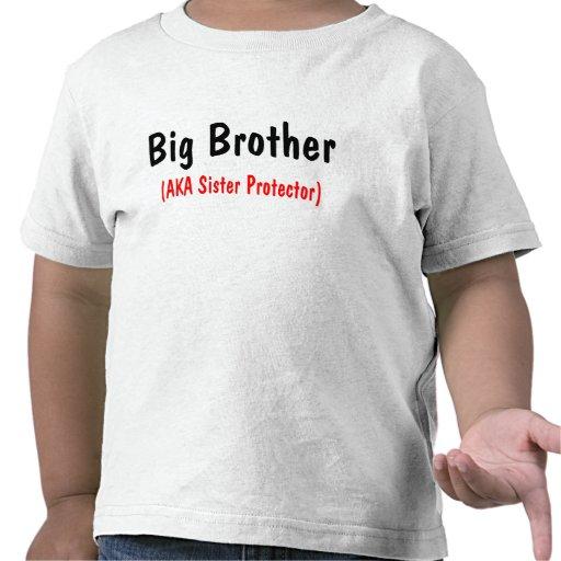 Big Brother (AKA Sister Protector) Tshirt