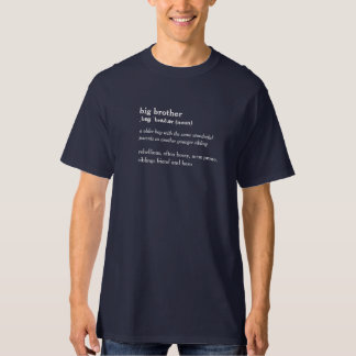 Big brother dictionary definition custom t-shirt