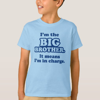 Big Brother in Charge t-shirts