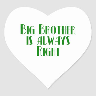 Big Brother Is Always Right Heart Sticker