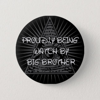 Big Brother Is Watching 2 Inch Round Button