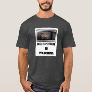 Big Brother Is Watching t-shirt