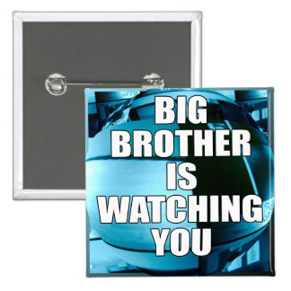 Big Brother Is Watching You 2 Inch Square Button