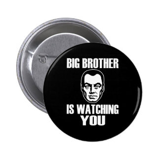 Big Brother is Watching You Pin
