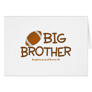 BIG BROTHER - LOVE TO BE ME CARD