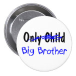 Big Brother (No More Only Child) Pins