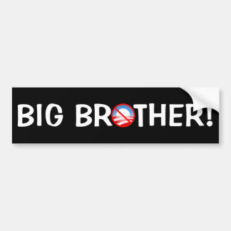 Big Brother! - Obama Bumper Sticker