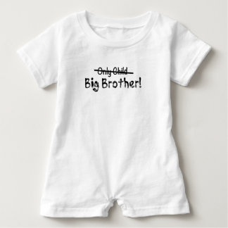 Big Brother (Only Child crossed out) Cute and Funn Baby Romper