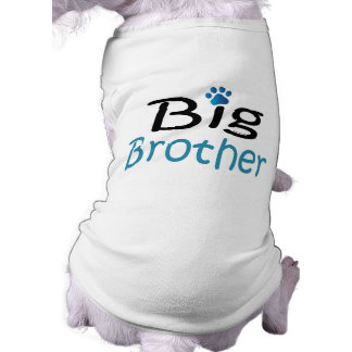 Big Brother Pet Shirt