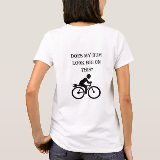 """Big bum"" custom cycling tees for women"