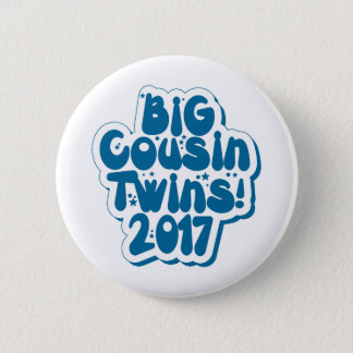 Big Cousin Of Twins 2017 2 Inch Round Button