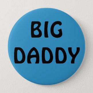 BIG DADDY 4 INCH ROUND BUTTON