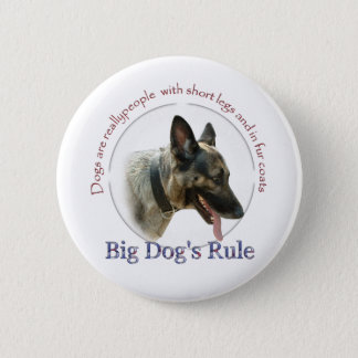 Big Dog's Rule 2 Inch Round Button