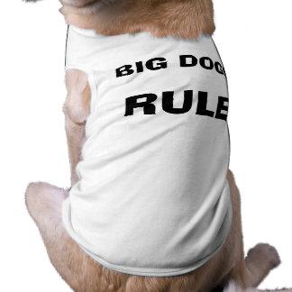 Big Dogs Rule Pet T Shirt