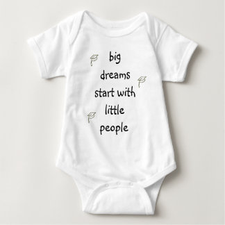Big Dreams Start With Little People Baby Bodysuit