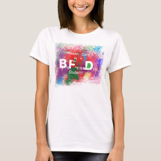 Big F**** Deal T-Shirt