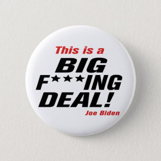 Big F***ing Deal Button